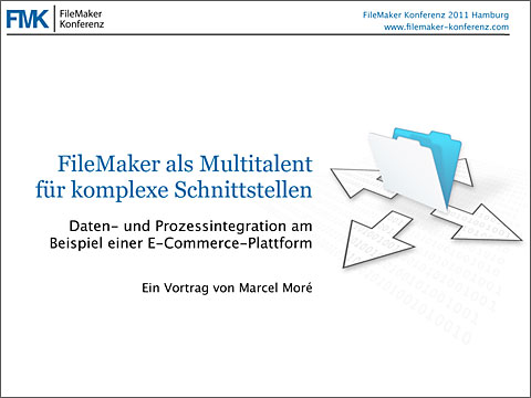 FMK2011: Vortrag FileMaker Schnittstellen