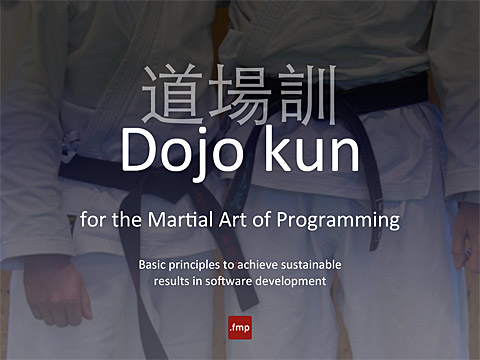Dojo kun for the Martial Art of Programming